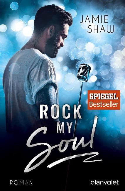 Rock my Soul - Jamie Shaw