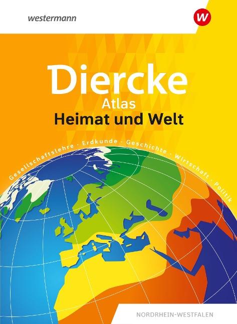 Heimat und Welt Universalatlas. Nordrhein-Westfalen -