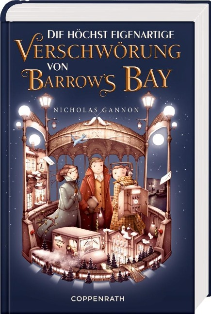 Die höchst eigenartige Verschwörung von Barrow's Bay - Nicholas Gannon