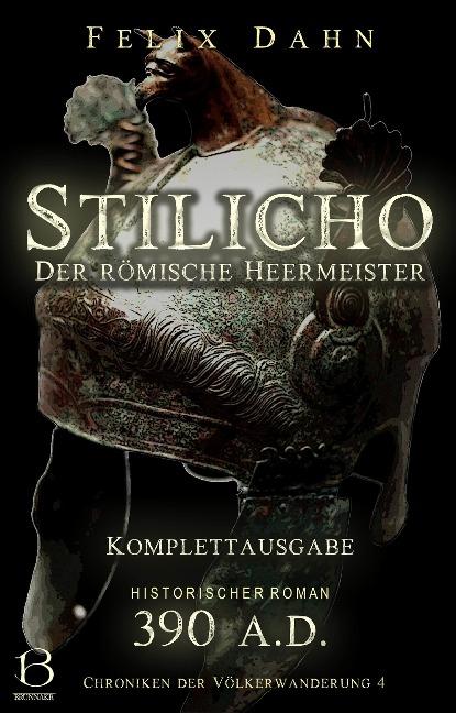 Stilicho - Felix Dahn