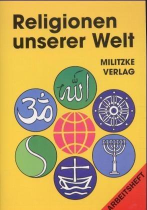 Religionen unserer Welt. Arbeitsheft -