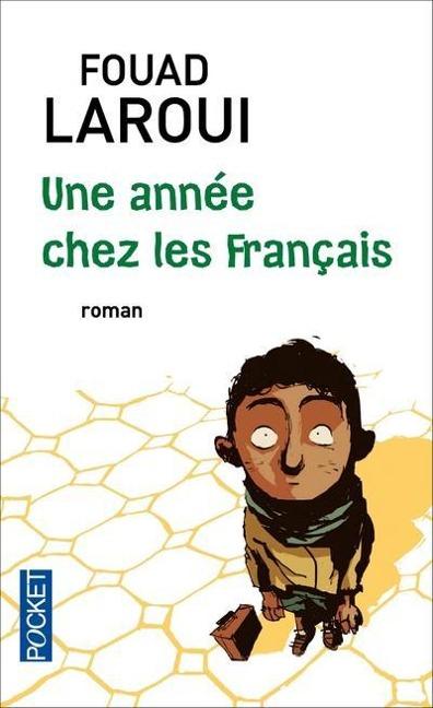 Une année chez les français - Fouad Laroui