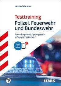 STARK Testtraining Polizei, Feuerwehr und Bundeswehr - Jürgen Hesse, Hans Christian Schrader, Carsten Roelecke