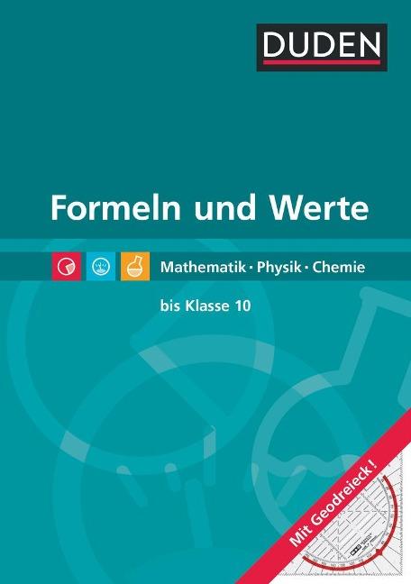 Formeln und Werte - Formelsammlung bis Klasse 10 - Lutz Engelmann, Christine Ernst, Sonja Huster, Günter Liesenberg, Lothar Meyer
