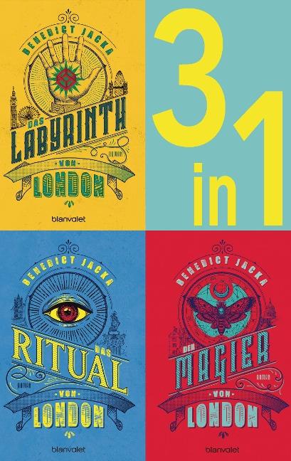 Die Alex Verus-Reihe Band 1-3: - Das Laybrinth von London / Das Ritual von London / Der Magier von London (3in1-Bundle) - Benedict Jacka