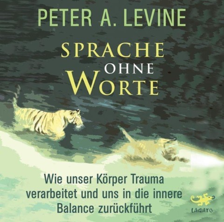 Sprache ohne Worte - Peter A. Levine