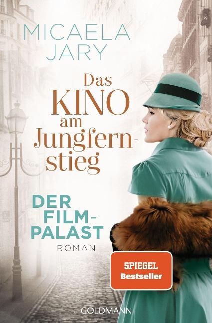 Das Kino am Jungfernstieg - Der Filmpalast - Micaela Jary