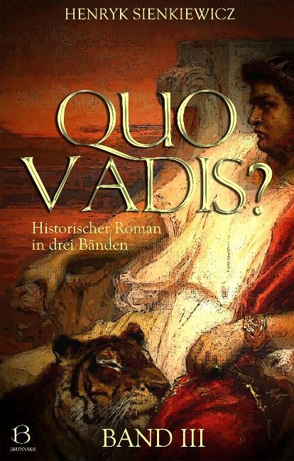 Quo Vadis? Band III - Henryk Sienkiewicz