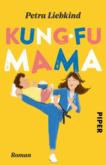 Kung-Fu Mama - Petra Liebkind
