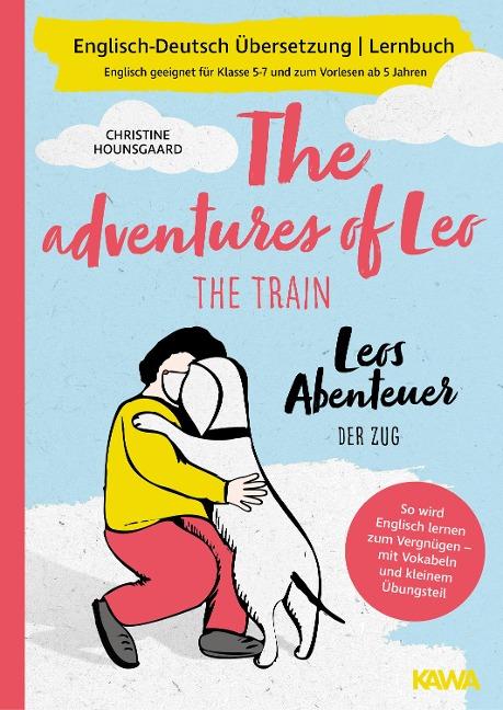 Leos Abenteuer - der Zug | The adventures of Leo - the train | Englisch-Deutsch Übersetzung | Lernbuch | - Christine Hounsgaard