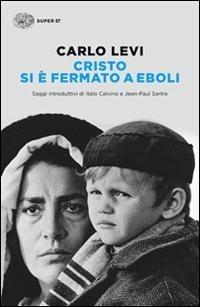 Cristo si è fermato a Eboli - Carlo Levi