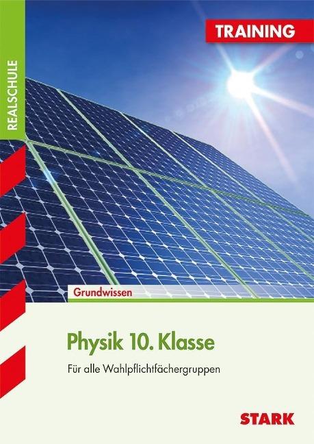 Training Realschule - Physik 10. Klasse - Lorenz Schröfl