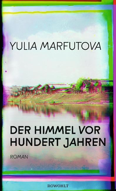 Der Himmel vor hundert Jahren - Yulia Marfutova