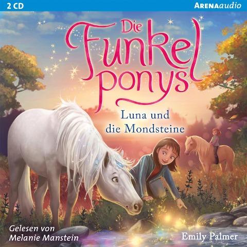 Die Funkelponys (3). Luna und die Mondsteine - Emily Palmer