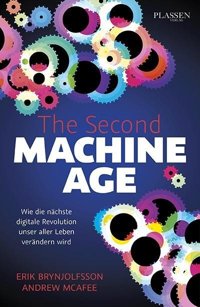 The Second Machine Age - Erik Brynjolfsson, Andrew McAfee