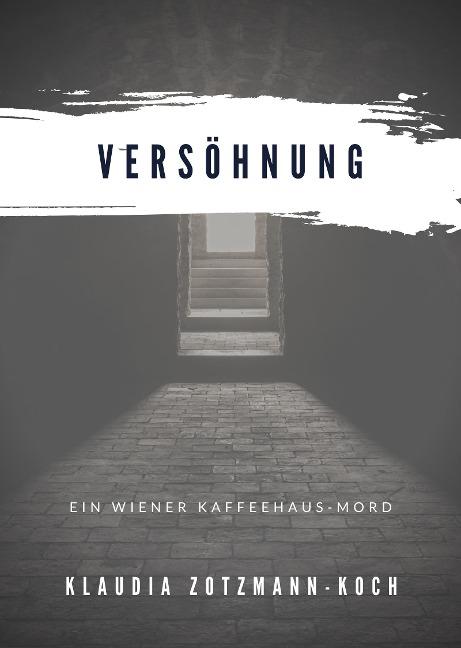 Versöhnung - Klaudia Zotzmann-Koch