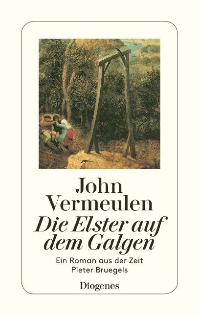 Die Elster auf dem Galgen - John Vermeulen