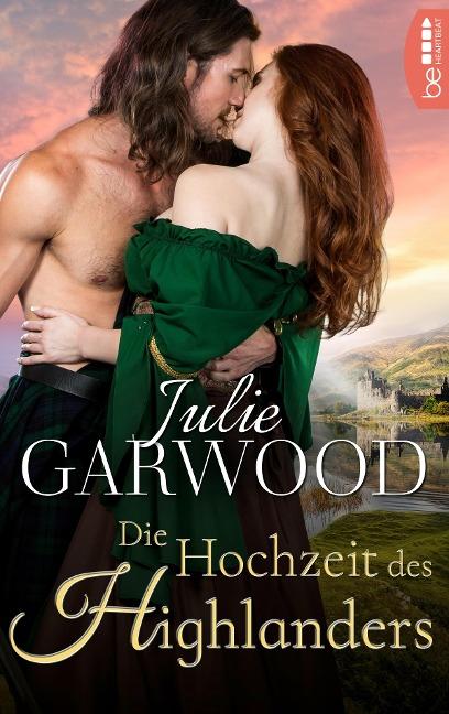 Die Hochzeit des Highlanders - Julie Garwood