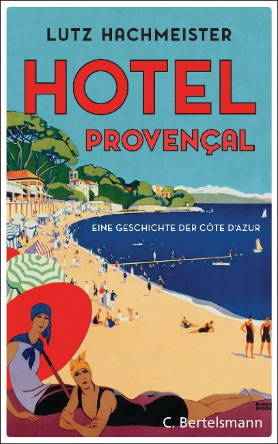 Hôtel Provençal - Lutz Hachmeister