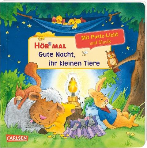 Hör mal (Soundbuch): Mach mit - Pust aus: Gute Nacht, ihr kleinen Tiere - Kerstin M. Schuld