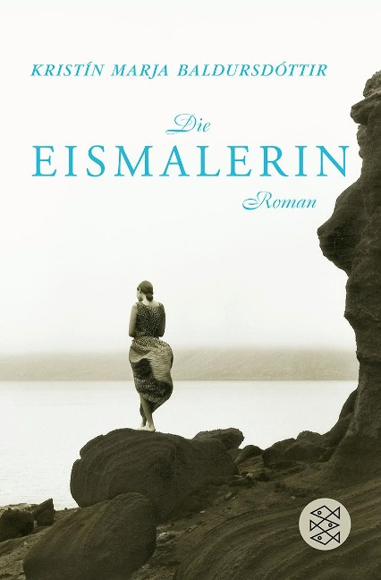 Die Eismalerin - Kristín Marja Baldursdóttir