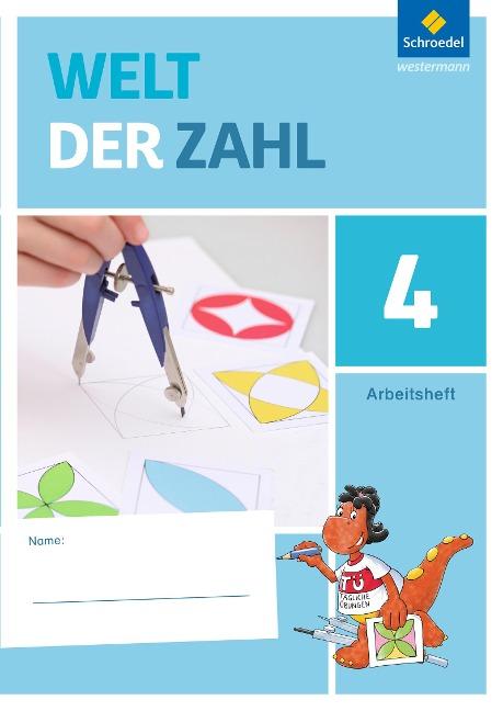 Welt der Zahl 4. Arbeitsheft. Berlin, Brandenburg, Mecklenburg-Vorpommern, Sachsen-Anhalt und Thüringen -