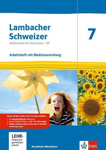 Lambacher Schweizer Mathematik 7 - G9. Ausgabe Nordrhein-Westfalen. Arbeitsheft plus Lösungsheft und Lernsoftware Klasse 7 -