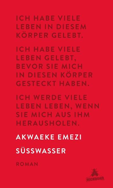 Süßwasser - Akwaeke Emezi
