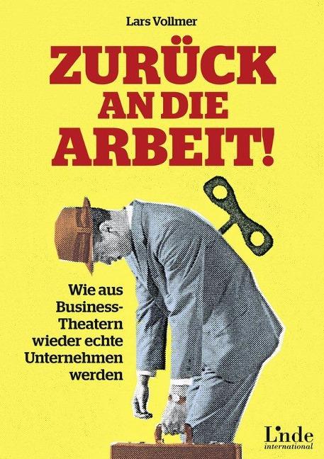 Zurück an die Arbeit! - Lars Vollmer
