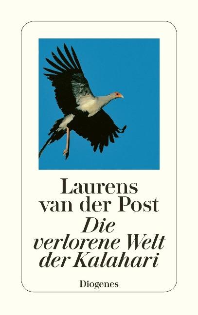 Die verlorene Welt der Kalahari - Laurens van der Post