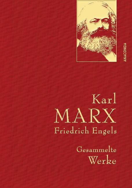 Karl Marx / Friedrich Engels - Gesammelte Werke (Leinenausg. mit goldener Schmuckprägung) - Karl Marx, Friedrich Engels