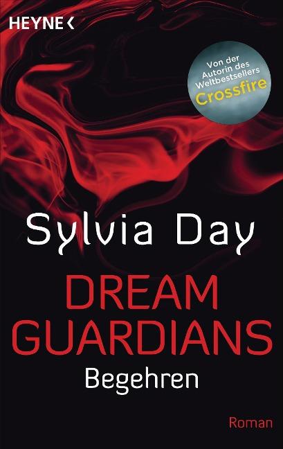Dream Guardians - Begehren - Sylvia Day