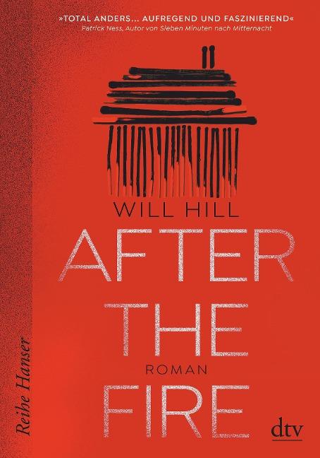 After the Fire - Nominiert für den Deutschen Jugendliteraturpreis 2021 - Will Hill