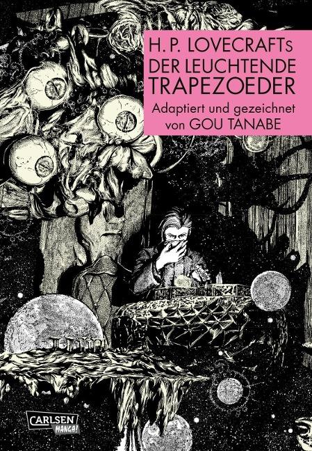 H.P. Lovecrafts Der leuchtende Trapezoeder - Gou Tanabe