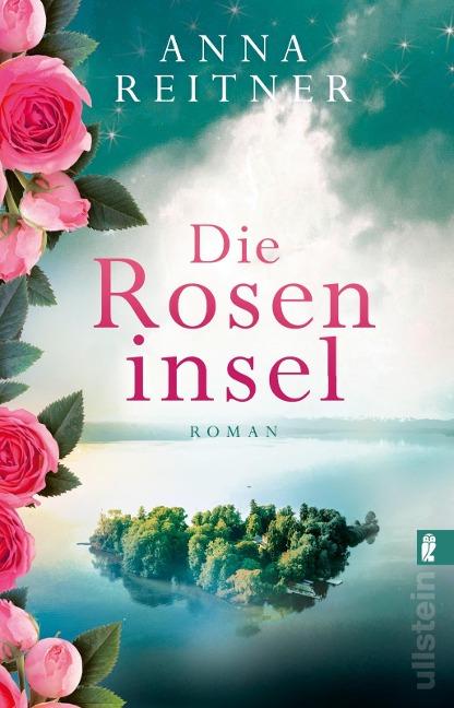 Die Roseninsel - Anna Reitner