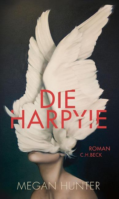 Die Harpyie - Megan Hunter