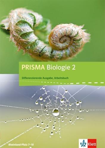 Prisma Biologie. Arbeitsbuch 2. 8.-9. Schuljahr. Rheinland-Pfalz - Differenzierende Ausgabe -