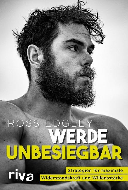 Werde unbesiegbar - Ross Edgley