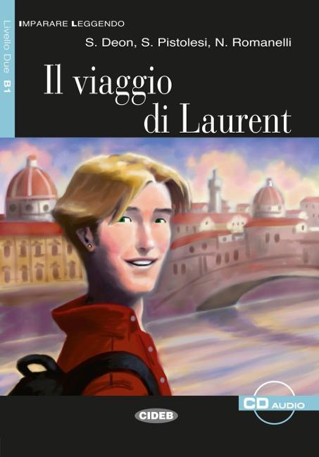 Il viaggio di Laurent - S. Deon, S. Pistolesi, N. Romanelli
