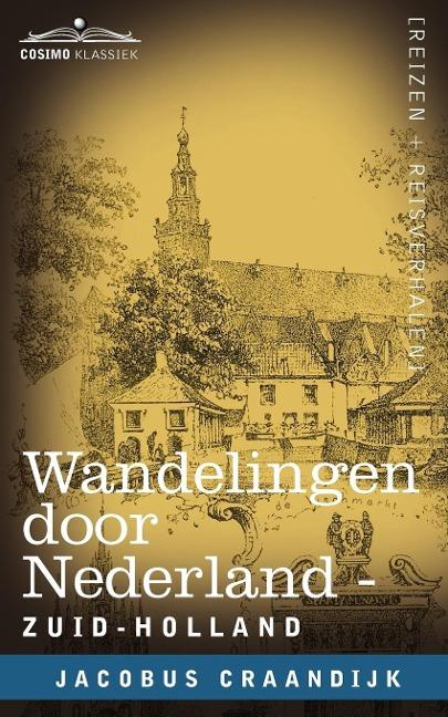 Wandelingen Door Nederland - Jacobus Craandijk