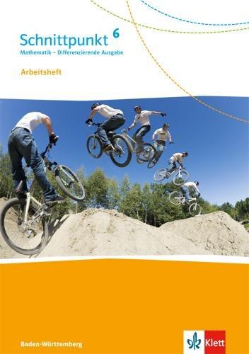 Schnittpunkt Mathematik - Differenzierende Ausgabe für Baden-Württemberg. Arbeitsheft mit Lösungsheft 6. Schuljahr -