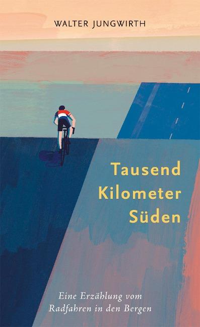 Tausend Kilometer Süden - Walter Jungwirth
