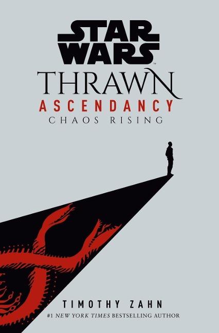 Star Wars: Thrawn Ascendancy (Book I: Chaos Rising) - Timothy Zahn
