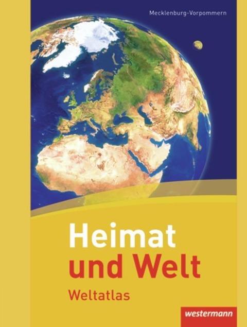 Heimat und Welt Weltatlas. Mecklenburg-Vorpommern -