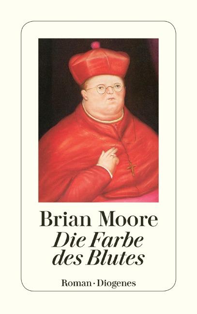 Die Farbe des Blutes - Brian Moore