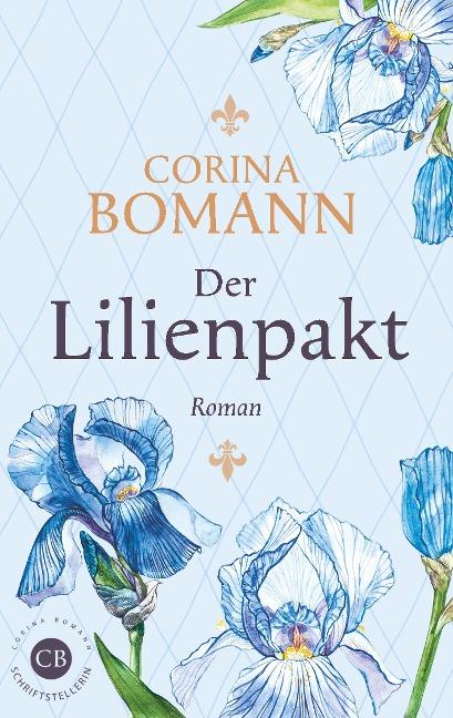 Der Lilienpakt - Corina Bomann