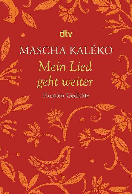Mein Lied geht weiter - Mascha Kaléko