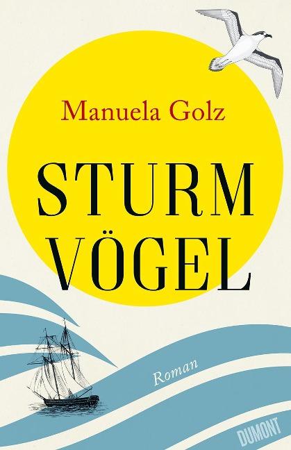 Sturmvögel - Manuela Golz