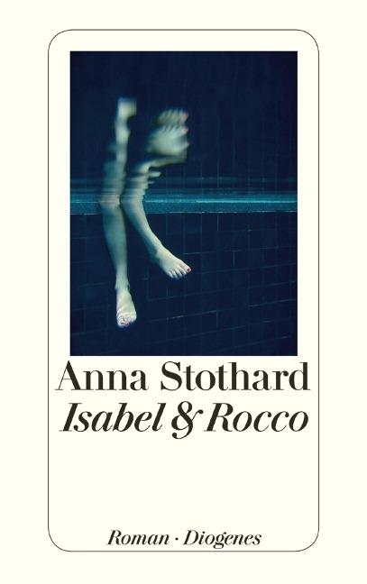 Isabel & Rocco - Anna Stothard