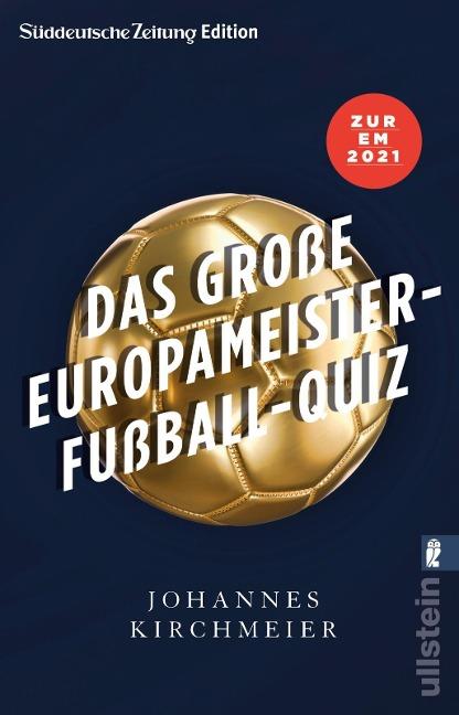 Das große Europameister-Fußball-Quiz - Johannes Kirchmeier